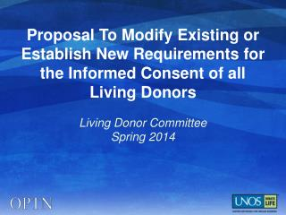 Living Donor Committee  Spring 2014