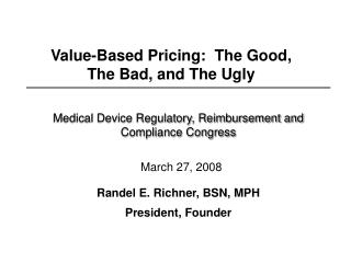 Medical Device Regulatory, Reimbursement and Compliance Congress