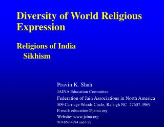Diversity of World Religious Expression Religions of India 	 Sikhism