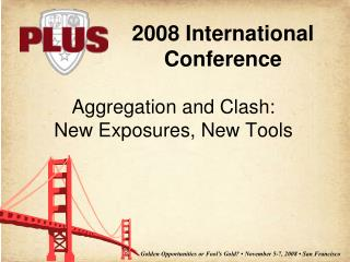 Aggregation and Clash: New Exposures, New Tools