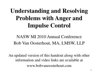 Understanding and Resolving Problems with Anger and Impulse Control