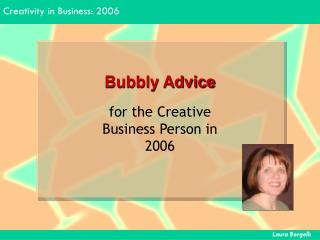 Bubbly Advice