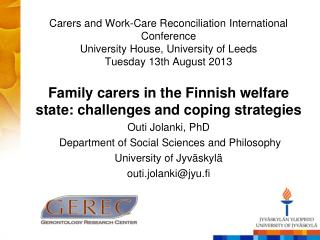 Family carers  in the  Finnish welfare state :  challenges  and  coping strategies