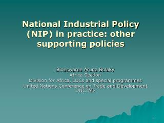 National Industrial Policy (NIP) in practice : other supporting policies