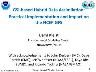 GSI-based Hybrid Data Assimilation: Practical Implementation and impact on the NCEP GFS