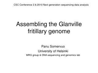 Assembling the Glanville fritillary genome