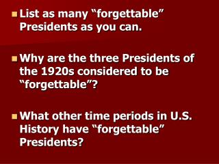 "List as many ""forgettable"" Presidents as you can."