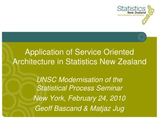 Application of Service Oriented Architecture in Statistics New Zealand