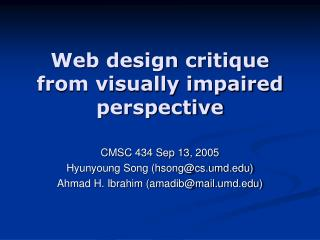 Web design critique from visually impaired perspective