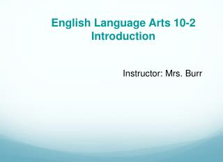 English Language Arts 10-2  Introduction