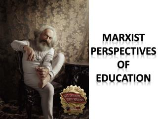 Marxist  perspectives  of education