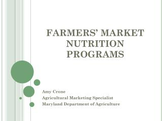 FARMERS' MARKET NUTRITION PROGRAMS