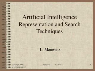 Artificial Intelligence Representation and Search Techniques