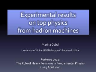 Experimental results on top  physics from  hadron machines