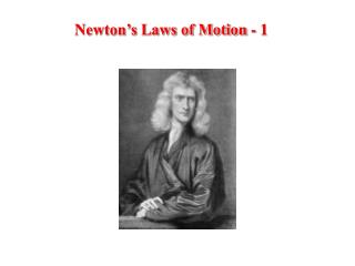 Newton's Laws of Motion - 1