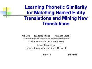Learning Phonetic Similarity for Matching Named Entity Translations and Mining New Translations