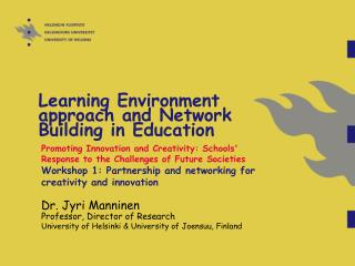 Learning Environment approach and Network Building in Education