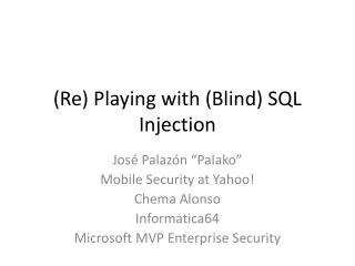 (Re) Playing with (Blind) SQL Injection