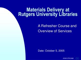 Materials Delivery at Rutgers University Libraries