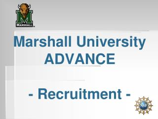 Marshall University ADVANCE  - Recruitment -