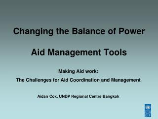 Changing the Balance of Power Aid Management Tools