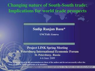 Changing nature of South-South trade: Implications for world trade prospects