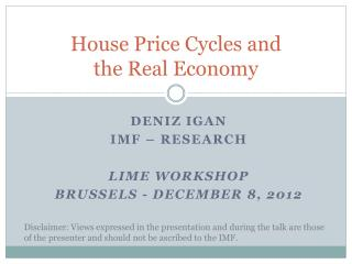 House Price Cycles and  the Real Economy