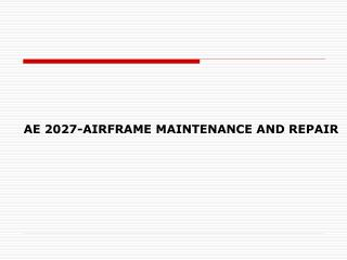 AE 2027-AIRFRAME MAINTENANCE AND REPAIR