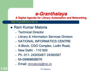 e- Granthalaya A Digital Agenda for Library Automation and Networking