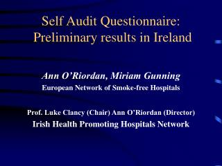 Self Audit Questionnaire:  Preliminary results in Ireland
