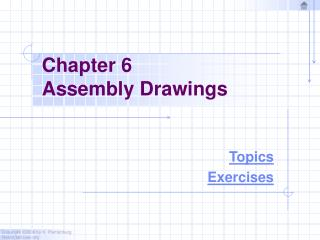 Chapter 6 Assembly Drawings
