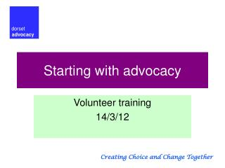 Starting with advocacy