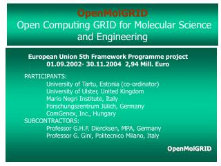 OpenMolGRID Open Computing GRID for Molecular Science and Engineering