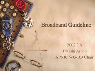 Broadband Guideline