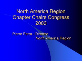 North America Region Chapter Chairs Congress 2003