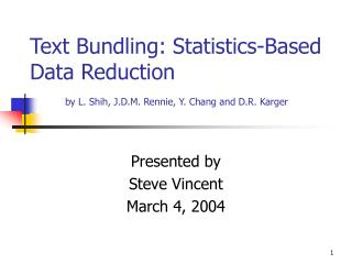 Text Bundling: Statistics-Based Data Reduction by L. Shih, J.D.M. Rennie, Y. Chang and D.R. Karger