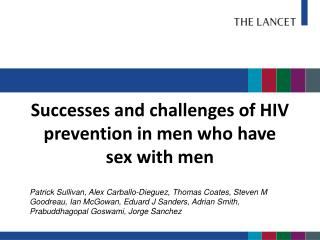 Successes and challenges of HIV prevention in men who have sex with men
