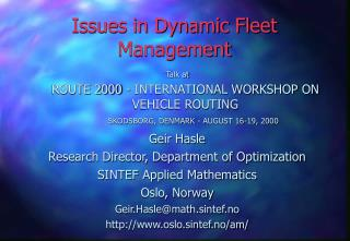 Issues in Dynamic Fleet Management