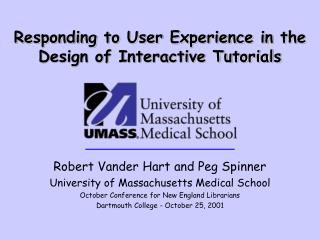 Responding to User Experience in the Design of Interactive Tutorials