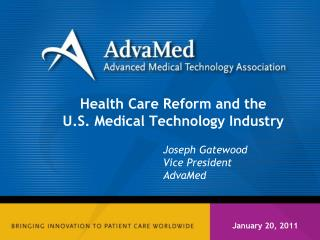 Health Care Reform and the U.S. Medical Technology Industry
