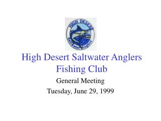 High Desert Saltwater Anglers Fishing Club