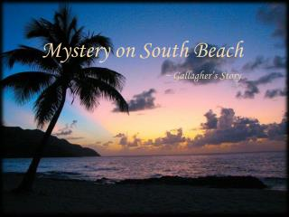 Mystery on South Beach