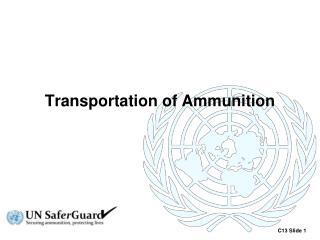 Transportation of Ammunition
