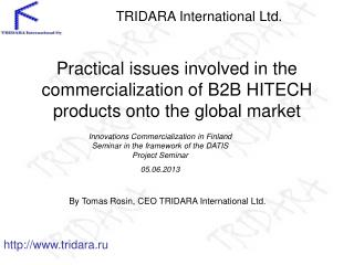 Practical issues involved in the commercialization of B2B HITECH products onto the global market