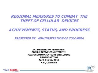 XXI MEETING OF PERMANENT CONSULTATIVE COMMITTEE II: RADIOCOMMUNICATIONS INCLUDING BROADCASTING