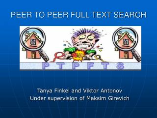 PEER TO PEER FULL TEXT SEARCH
