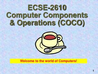 ECSE-2610 Computer Components & Operations (COCO)