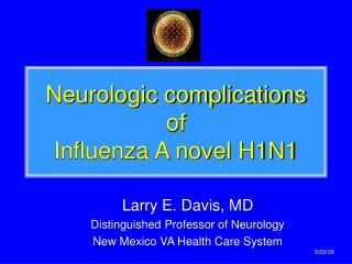 Neurologic complications of  Influenza A novel H1N1
