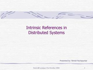 Intrinsic References in  Distributed Systems