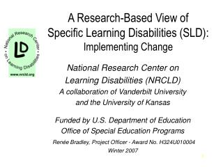 A Research-Based View of  Specific Learning Disabilities (SLD): Implementing Change